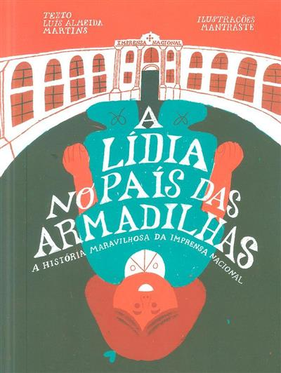A Lídia no País das Armadilhas (Luís Almeida Martins)