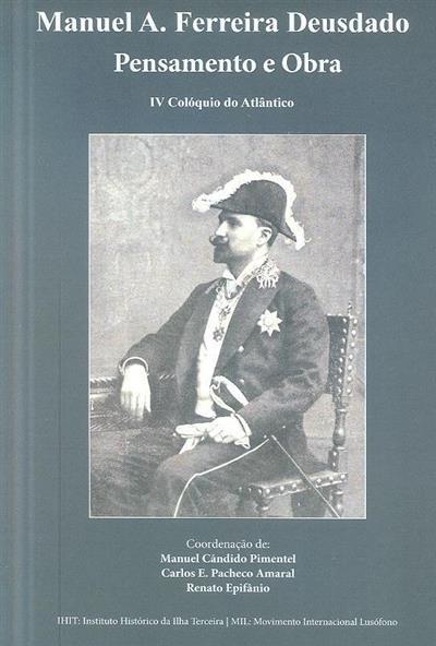 Manuel A. Ferreira Deusdado (IV Colóquio do Atlântico)