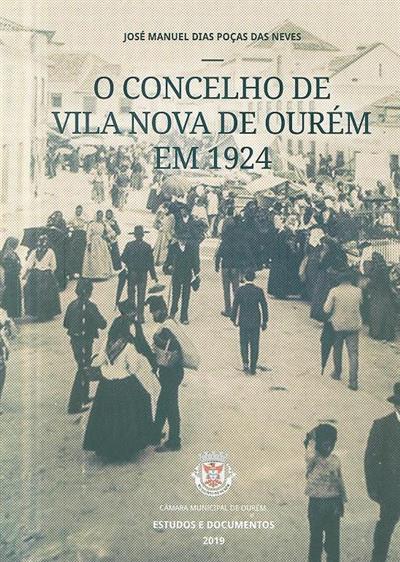O concelho de Vila Nova de Ourém em 1924 (José Manuel Dias Poças das Neves)