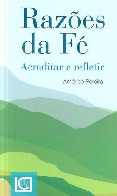 Razões da fé (Américo Pereira)