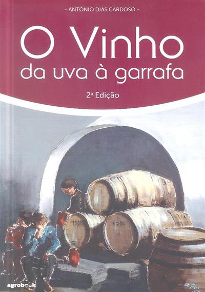 O vinho (António Dias Cardoso)