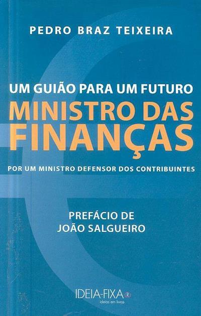 Ministro das Finanças (Pedro Braz Teixeira)
