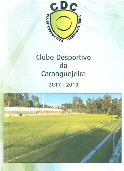 Clube desportivo da Caranguejeira, 2017-2019