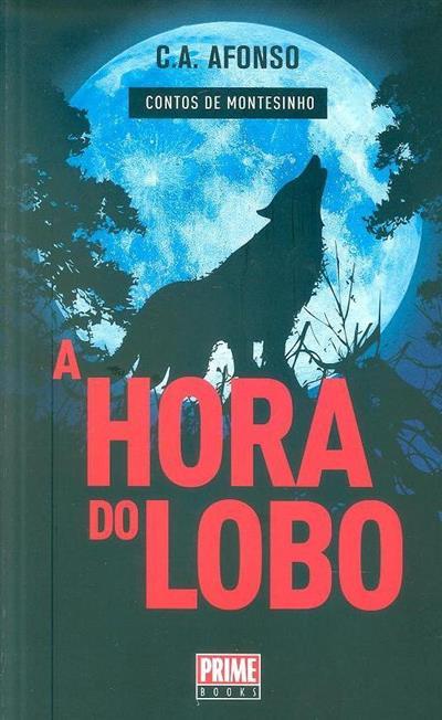 A hora do lobo (César Alexandre Afonso)