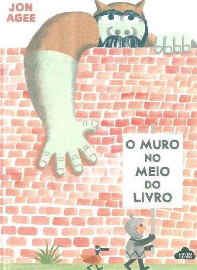 O muro no meio do livro (Jon Agee)
