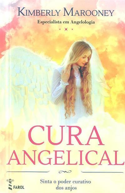 Cura angelical (Kimberly Marooney)