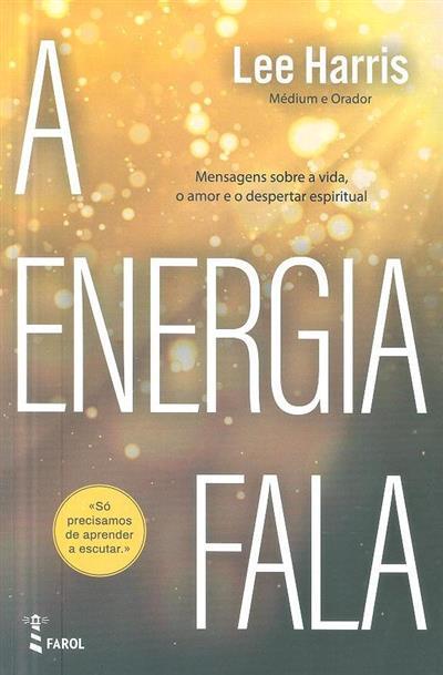 A energia fala (Lee Harris)
