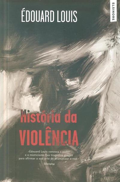História da violência (Édouard Louis)