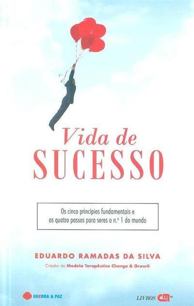 Vida de sucesso (Eduardo Ramadas da Silva)