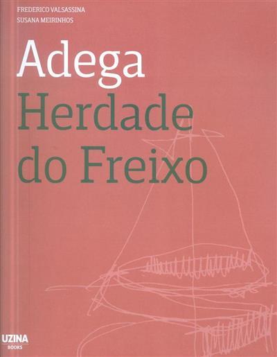 Adega Herdade do Freixo (Frederico Valsassina, Susana Meirinhos)