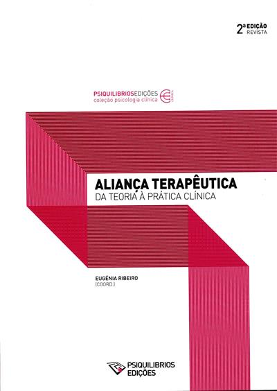 Aliança terapêutica (coord. Eugénia Ribeiro)