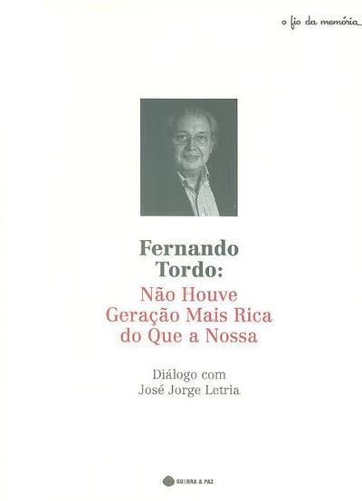 Fernando Tordo (não houve geração mais rica do que a nossa)