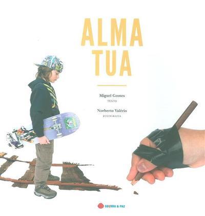 Alma Tua (Miguel Gomes)