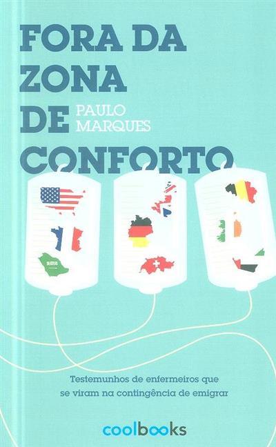 Fora da zona de conforto (Paulo Marques)