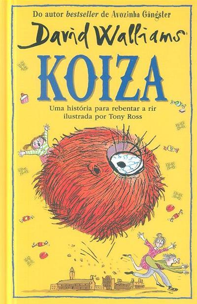 Koiza (David Walliams)