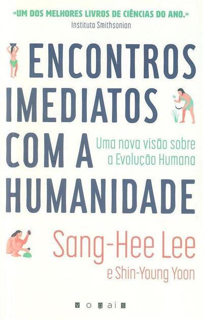 Encontros imediatos com a humanidade (Sang-Hee Lee, Shin-Young Yoon)