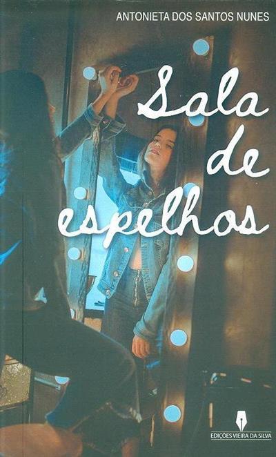 Sala de espelhos (Antonieta dos Santos Nunes)