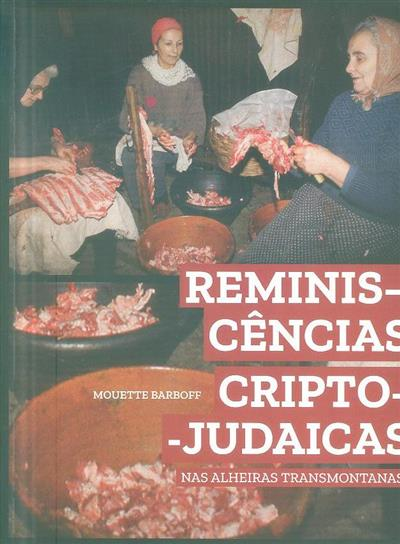 Reminiscências cripto-judaicas nas alheiras transmontanas (Mouette Barboff)