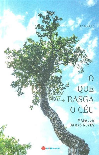 O que rasga o céu (Mafalda Damas Revés)