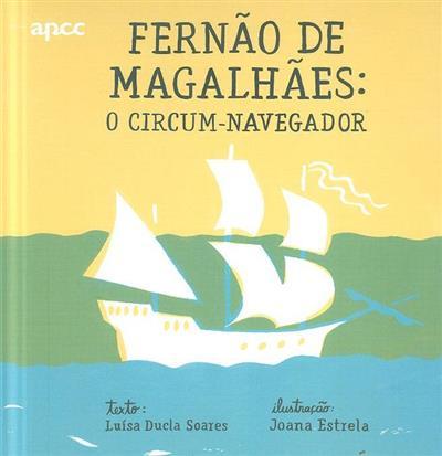 Fernão de Magalhães (Luísa Ducla Soares)