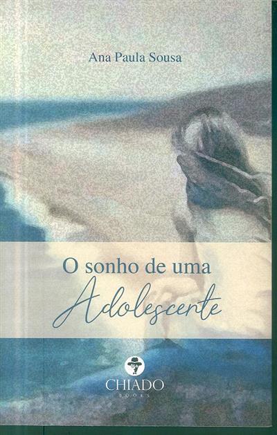 O sonho de uma adolescente (Ana Paula Sousa)