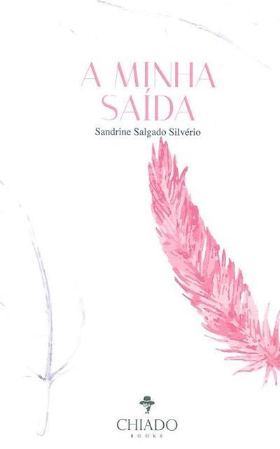 A minha saída (Sandrine Silvério)