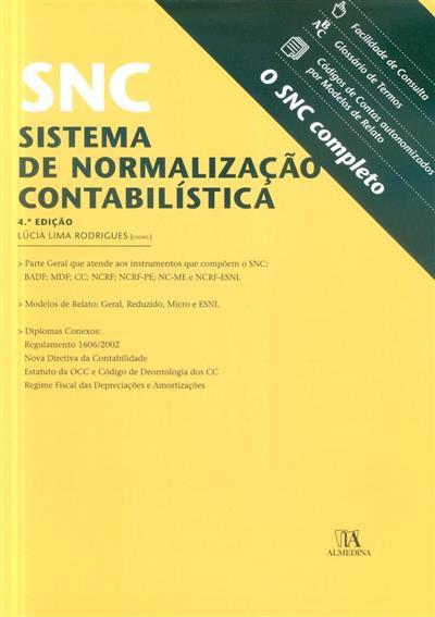 SNC - Sistema de Normalização Contabilística (coord. Lúcia Lima Rodrigues)