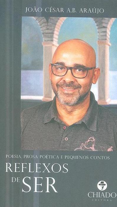 Reflexos de ser (João César A. B. Araújo)
