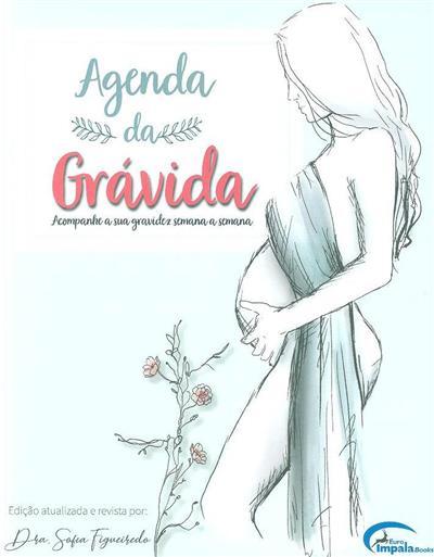 Agenda da grávida (rev. técnica Sofia Figueiredo)