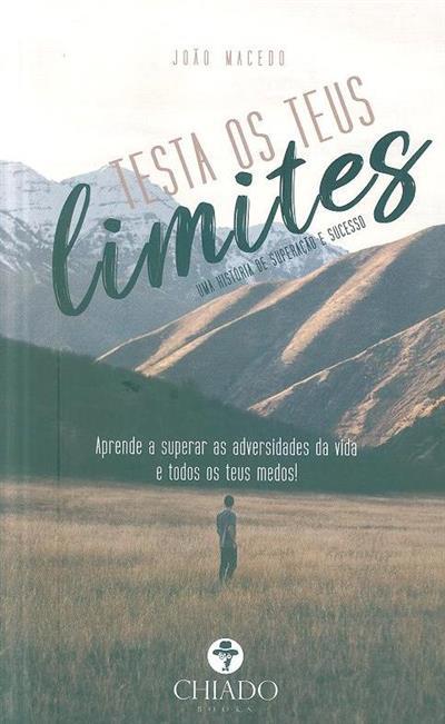 Testa os teus limites (João Macedo)