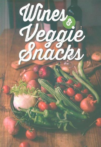 Wines & veggie snacks