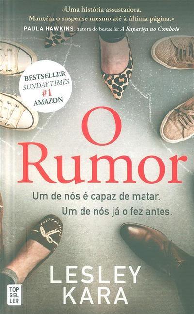 O rumor (Lesley Kara)