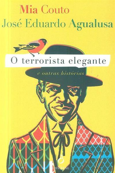 O terrorista elegante e outras histórias (José Eduardo Agualusa, Mia Couto)