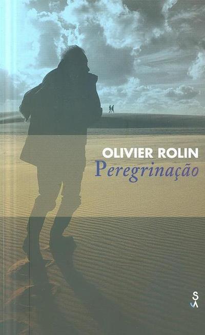 Peregrinação (Olivier Rolin)