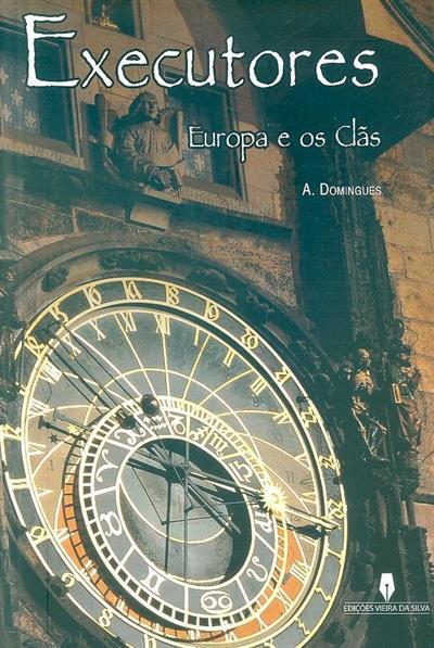 Executores, europa e os clãs (A. Domingues)
