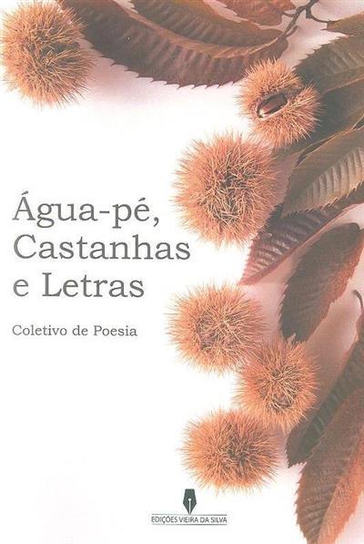 Água-pé, castanhas e letras (coord. Emanuel Lomelino)