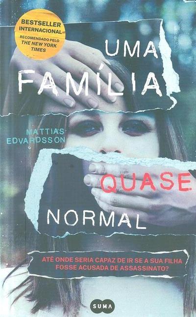 Uma família quase normal (Mattias Edvardsson)