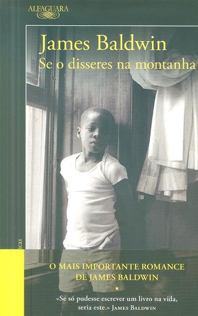 Se o disseres na montanha (James Baldwin)