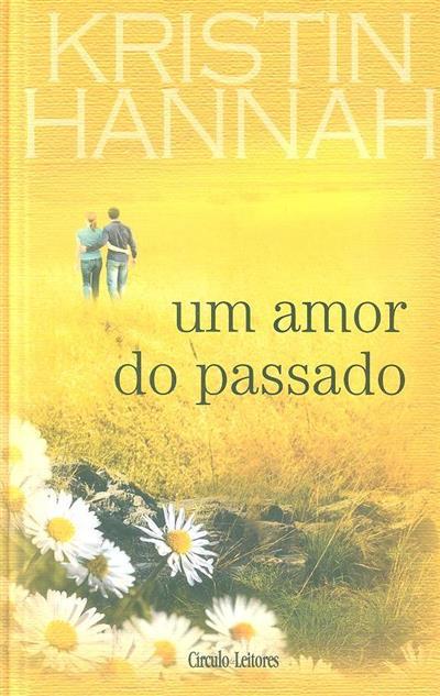 Um amor do passado (Kristin Hannah)