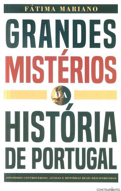 Grandes mistérios da história de Portugal (Fátima Mariano)