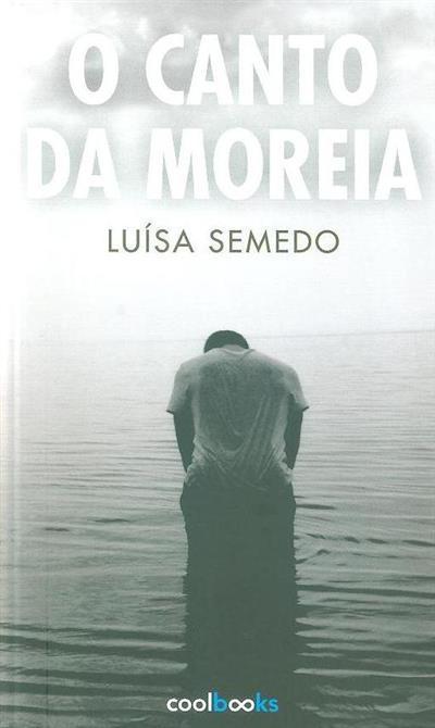 O canto da Moreia (Luísa Semedo)