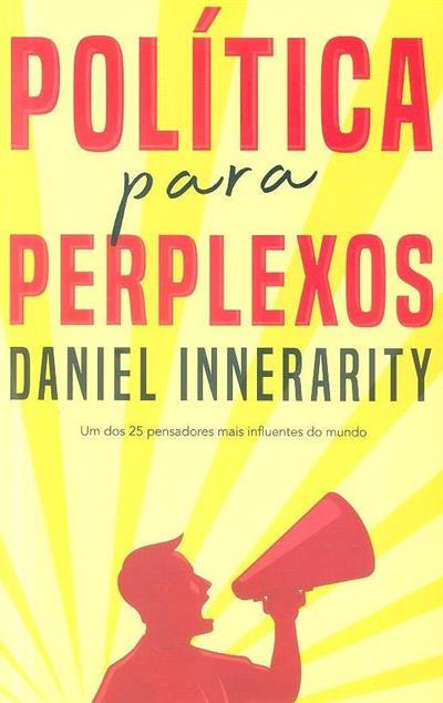 Política para perplexos (Daniel Innerarity)