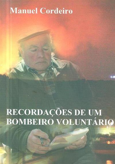 Recordações de um bombeiro voluntário (Manuel Cordeiro)