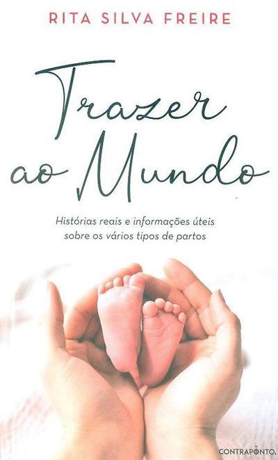 Trazer ao mundo (Rita Silva Freire)