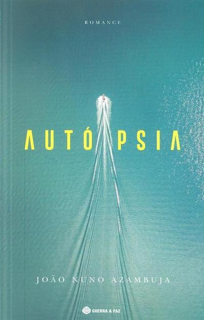 Autópsia (João Nuno Azambuja)