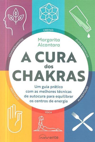 A cura dos chakras (Margarita Alcantara)