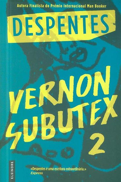 Vernon subutex 2 (Despentes)