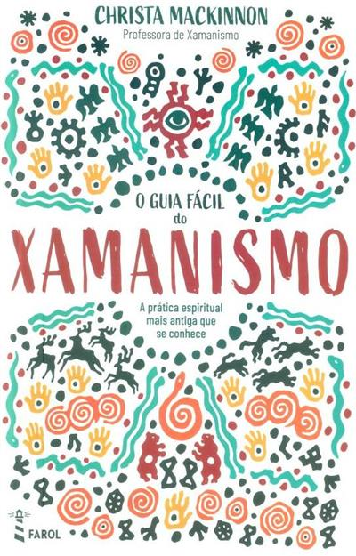O guia fácil do xamanismo