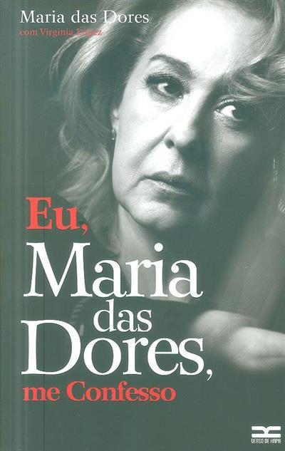 Eu, Maria das Dores, me confesso (Virginia López)