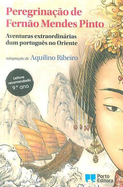 Peregrinação de Fernão Mendes Pinto (adapt. Aquilino Ribeiro)